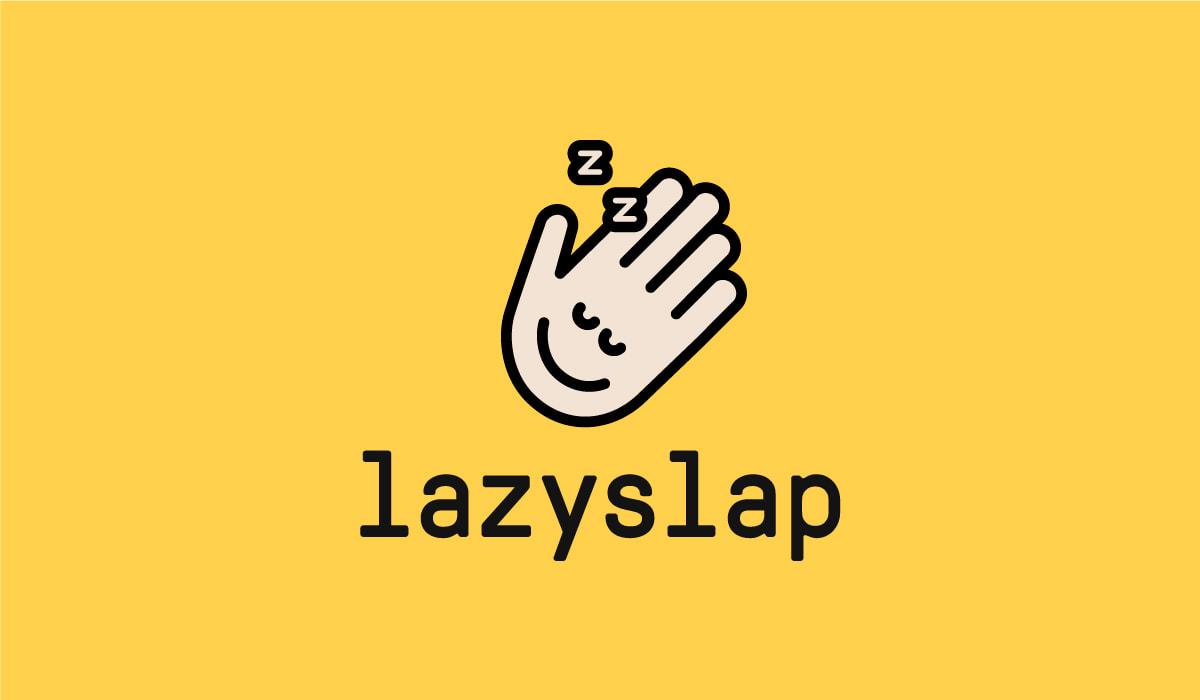 Lazyslap