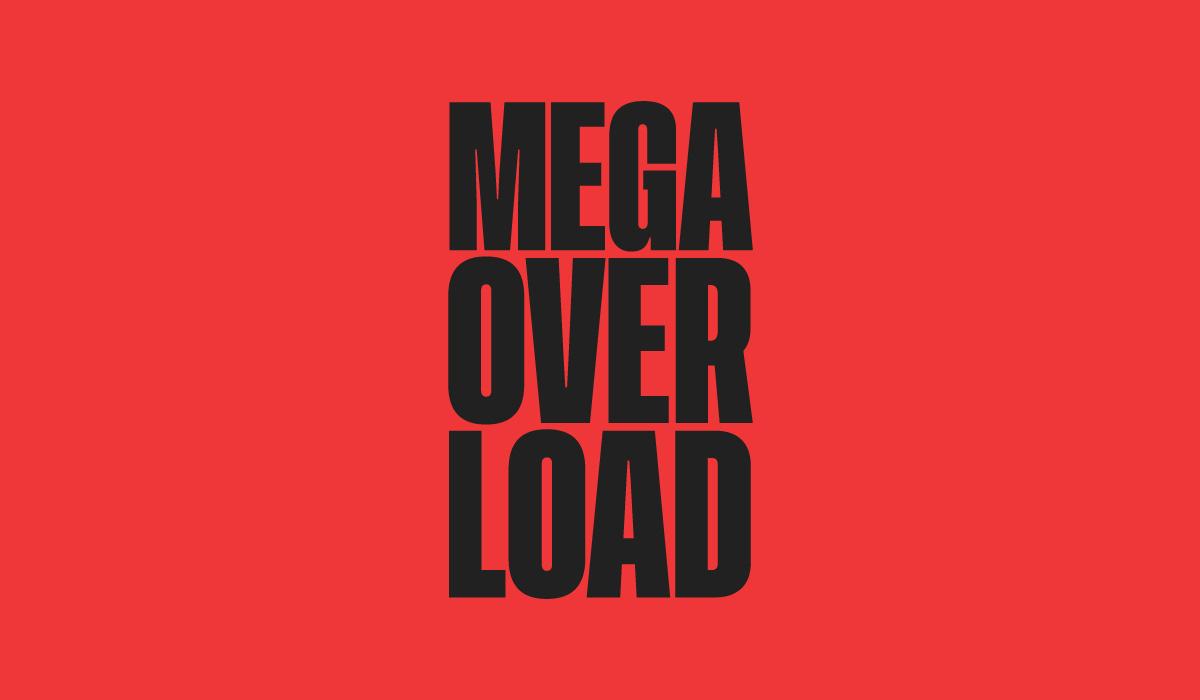 Megaoverload